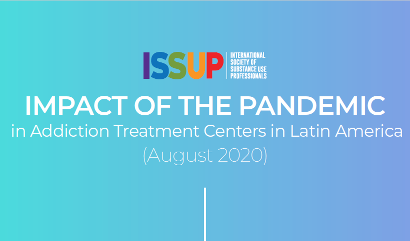 Impact of the Pandemic in Addiction Treatment Centers in Latin America