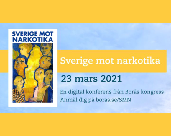 Sverige Mot Narkotika – Summary of Conference
