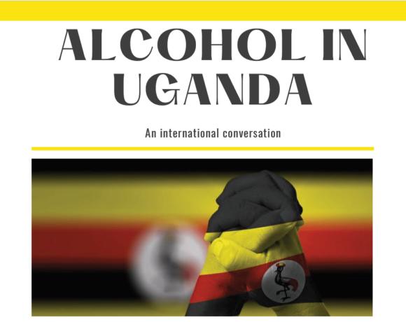 Webinar – Alcohol in Uganda – An International Conversation