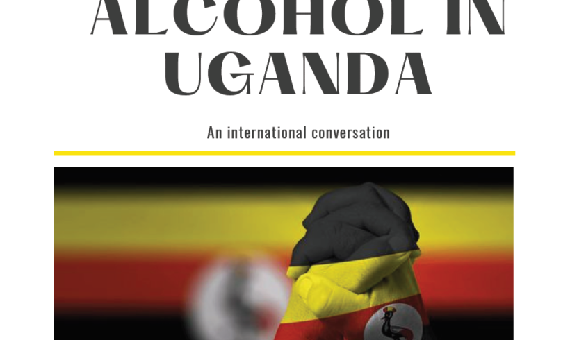 Webinar – Alcohol in Uganda – An International Conversation