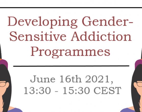 Register now! Webinar on Developing Gender-Sensitive Addiction Programmes