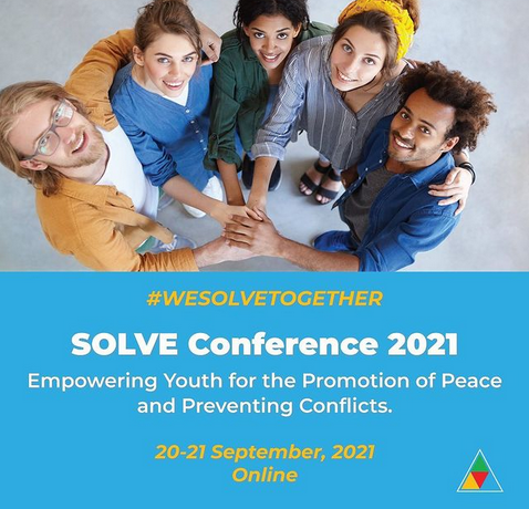 SOLVE2021 Conference: Empowering Youth for the Promotion of Peace and Preventing Conflicts
