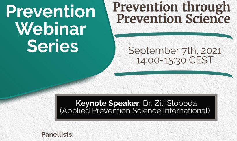Prevention Webinar Series – Webinar 1: Prevention through Prevention Science
