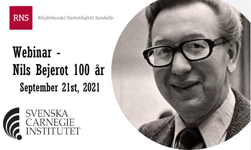 Webinar Nils Bejerot 100 years – September 21st 2021