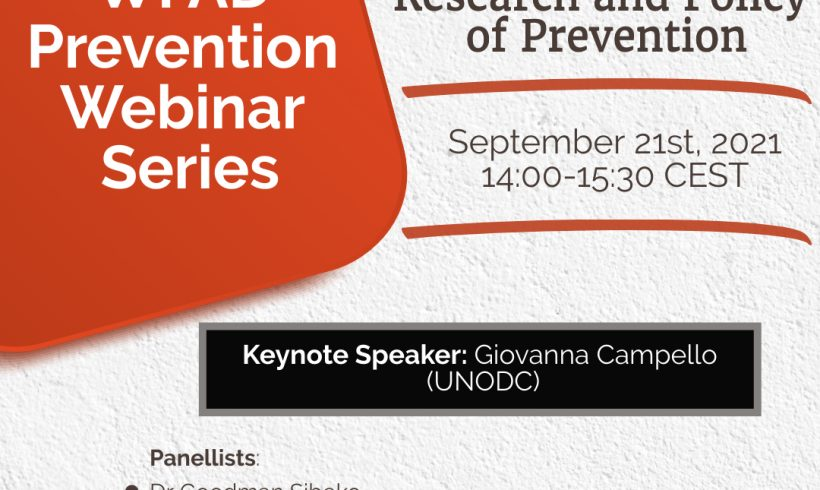 Prevention Webinar Series – Webinar II – Research and Policy of Prevention